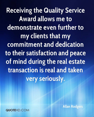 Receiving the Quality Service Award allows me to demonstrate even ...