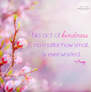 What are your favourite quotes about kindness?