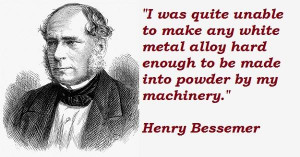 Henry bessemer famous quotes 3