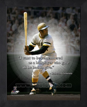 Framed Roberto Clemente Pittsburgh Pirates Pro Quotes