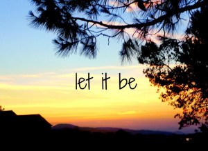 amazing, cool, let it be, quotes, song - beatles