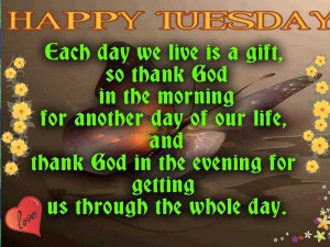 Tuesday Quotes of The Day Happy Tuesday Fach Day we