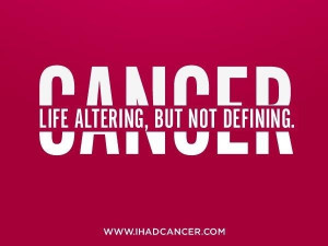 Cancer sayings.....