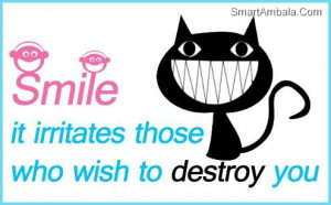 Smile It Irritates Those