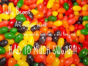 FUNNY QUOTES ABOUT JELLY BEANS - image quotes at BuzzQuotes.com