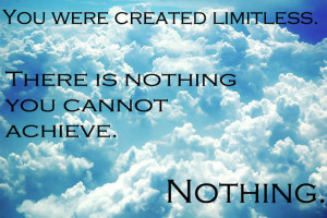 Inspirational Quote: Limitless