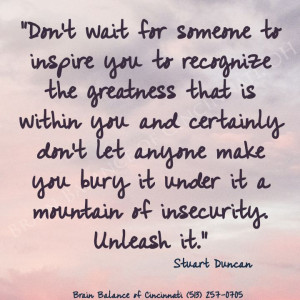 Don't #wait for #someone to #inspire you to #recognize the # ...
