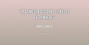 Ticket Everywhere Mary Schmich Inspirational Reading Quotes