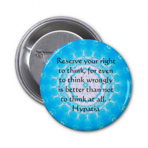 Hypatia Quote about freedom of thought Pin