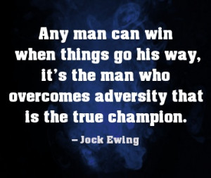 True champions overcome adversity. #quote