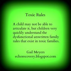 Toxic Rules: A child may not be able to articulate it, but children ...