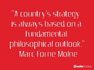 marc forne molne quotes a country s strategy is always based on a ...
