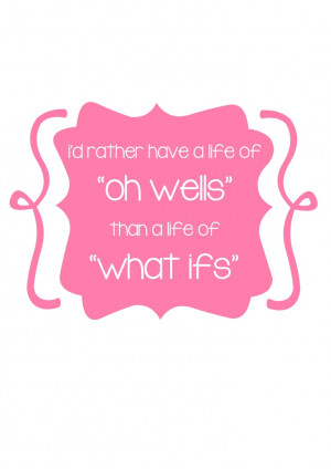 oh well... life quotes