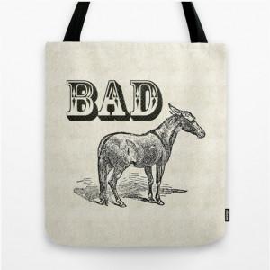Funny quote tote bag, Bad Ass tote bag, vintage print shopping bag ...