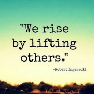 Lift up others