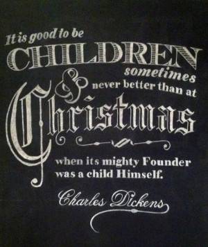 Charles Dickens - sweet quote