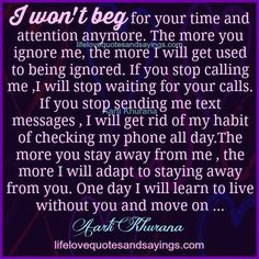 ... Quotes, Quotes On Being Ignore, Wont Beg, Ignore Quotes Relationships