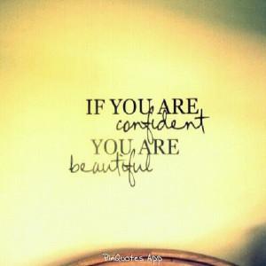 Confidence = beauty