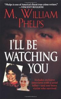 William Phelps Author Kill