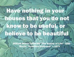 William Morris Acanthus wallpaper 1873, Quote