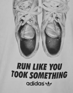 adidas,quotes,run-4fa47a4e1495ddcbd79c7190f3ea3cc9_h.jpg