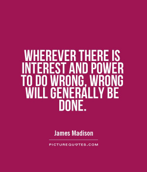 Power Quotes Politics Quotes James Madison Quotes
