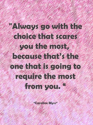 Caroline Myss On Making Choices!