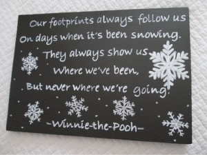 few more snow quotes and then I'm done