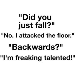 Funny-quotes-sayings-positive-cute-floor-fall-down_large