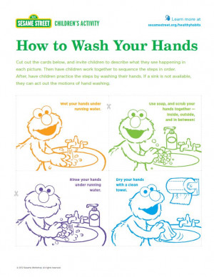 ... wash their hands. Download and print at: www.sesamestreet.org