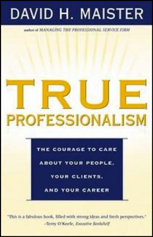 20 Inspiring quotes from True Professionalism