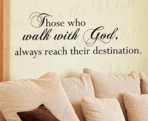 Those Who Walk With God Religious Wall Decal Sticker