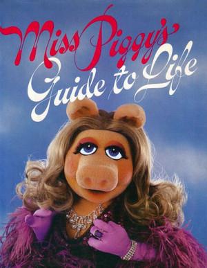 Written by Miss Piggy , as told to Henry Beard