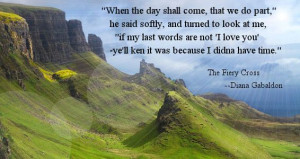 My favorite quote from all of Diana Gabaldon's