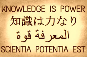 Knowledge is power and it can command obedience