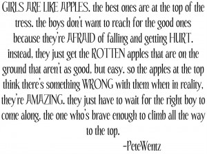 Girls Are Like Apples Pete Wentz Quote photo Songs-1-1.jpg