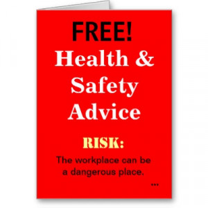 quotespictures.comFree, Health And Safety Advice Risk, The Workplace ...