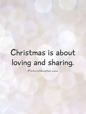 Christmas Quotes Loving Quotes Sharing Quotes