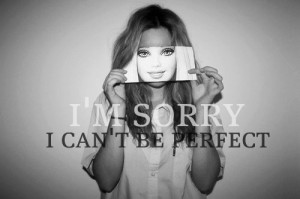 Beautiful Pictures I'M NOT PERFECT