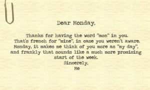 Is Mondayitis Real? Jokes, Facts and Quotes