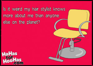 Hahas For Hoohas Because Funny Women Need Ecards Hair