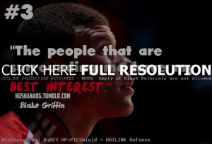 basketball, quotes, sayings, blake griffin, about yourself