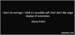 More Jenny Eclair Quotes