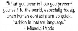 Miuccia Prada Quote