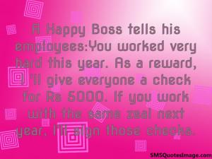 Happy Boss tells his employees...