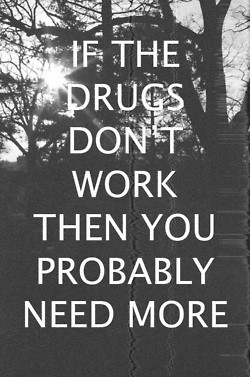 trippy quote party quotes weird cocaine drugs weed want shrooms acid ...