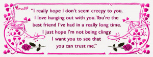 Love Quotes I really hope I dont seem creepy to you By Poetrysync