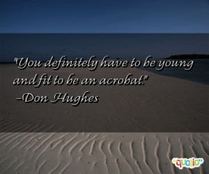 acrobat quotes Quotes About Being Young And Wild