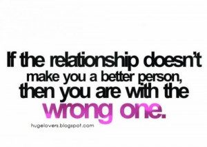 Wrong Relationships make wrong choices