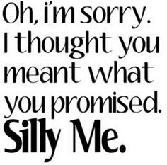 broken marriage vows quotes   Don't make a promise you cannot keep ...